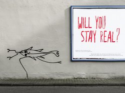 Will you stay real?